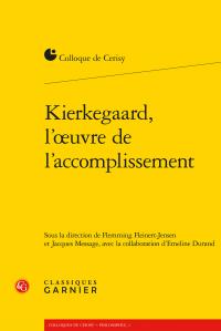 F. Fleinert-Jensen, J. Message (dir.), Kierkegaard, l'œuvre de l'accomplissement