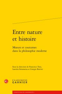 F. Toto, L. Simonetta, G. Bottini (dir.), Entre nature et histoire - Mœurs et coutumes dans la philosophie moderne