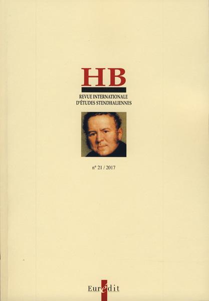 H.B., Revue internationale d'études stendhaliennes, n° 21 :