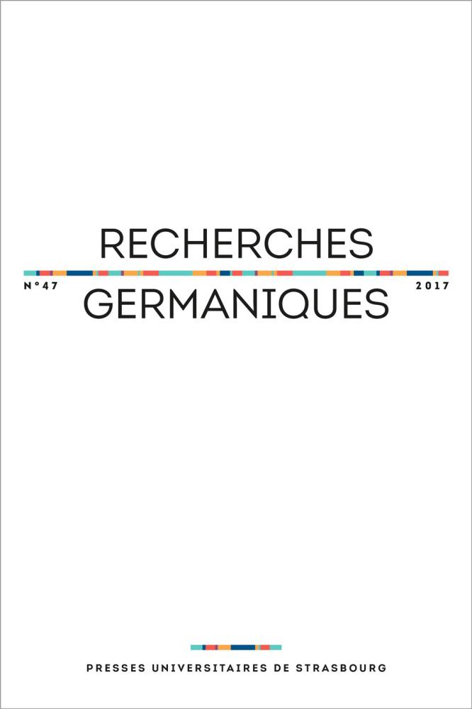 Recherches germaniques 47 (2017) :