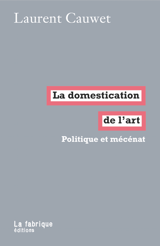 L. Cauwet, La domestication de l'art