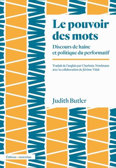 J. Butler, Le pouvoir des mots (nouvelle éd.)