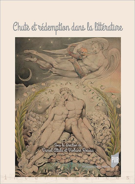 D. Attala et V. Rosiau (dir.), Chute et rédemption dans la littérature