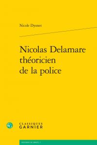 N. Dyonet, Nicolas Delamare théoricien de la police