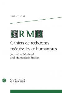 Cahiers de recherches médiévales et humanistes n° 34
