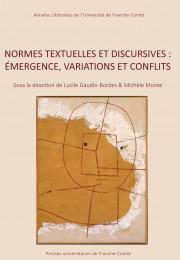L. Gaudin-Bordes et M. Monte (dir.), Normes textuelles et discursives: émergence, variations et conflits