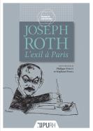 P. Forget et S. Pesnel (dir.), Joseph Roth. L'exil à Paris
