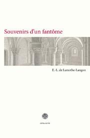 E.-L. de Lamothe Langon, Souvenirs d'un fantôme. Chroniques d'un cimetière