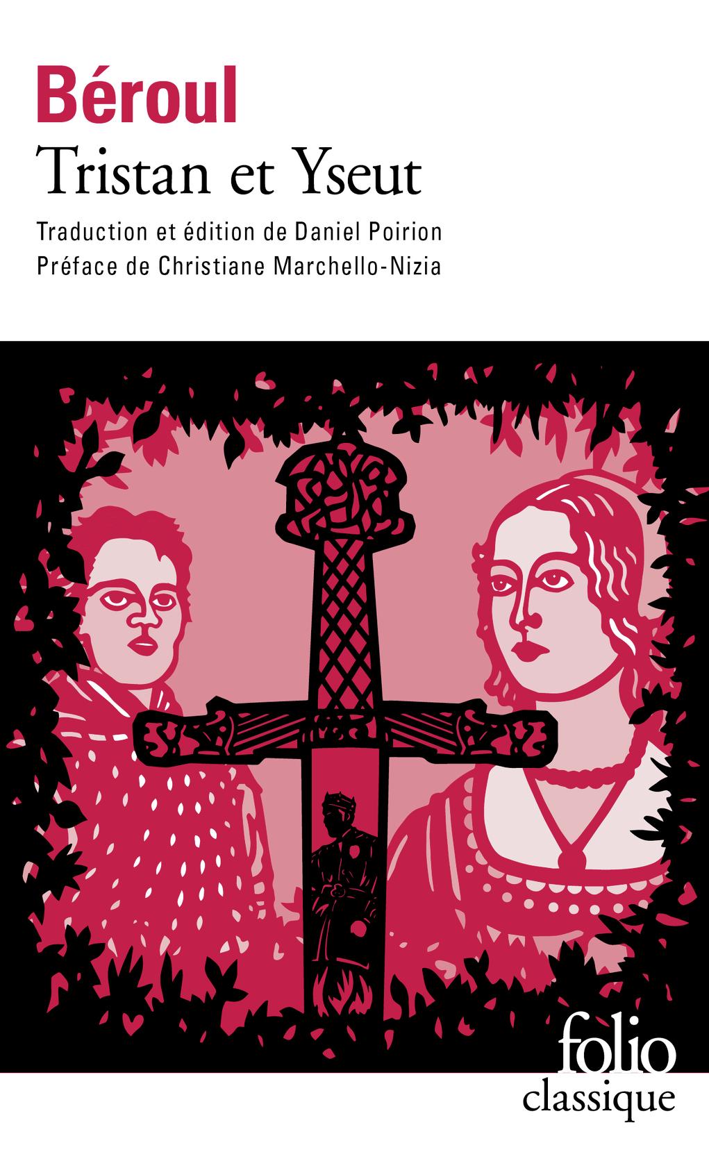 Béroul, Tristan et Yseut (Folio Classique)