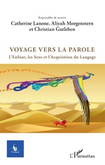 Revue Cycnos, n°33, Voyage vers la parole. L'enfant, les sens et l'acquisition du langage