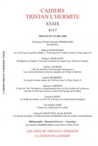 Cahiers Tristan L'Hermite n°39, Tristan et le regard
