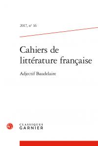 Cahiers de littérature française n° 16, Adjectif Baudelaire