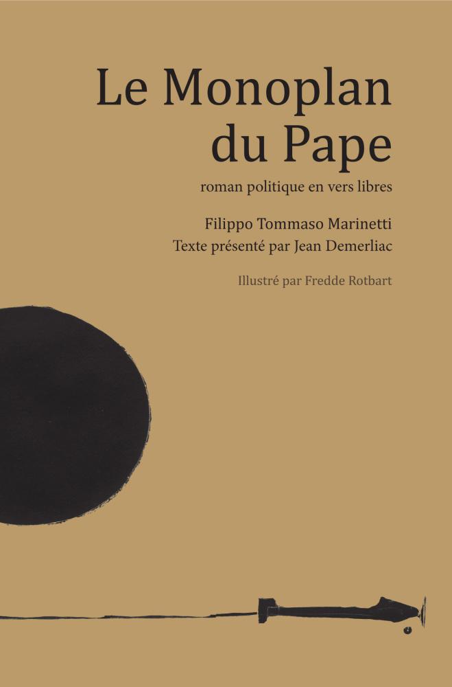 F.T. Marinetti, Le Monoplan du Pape (éd. J. Demerliac)