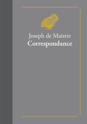 J. de Maistre, Correspondance