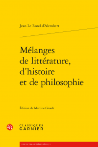 J. Le Rond d'Alembert, Mélanges de littérature, d'histoire et de philosophie