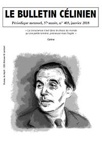 Le Bulletin célinien, n° 403, janvier 2018