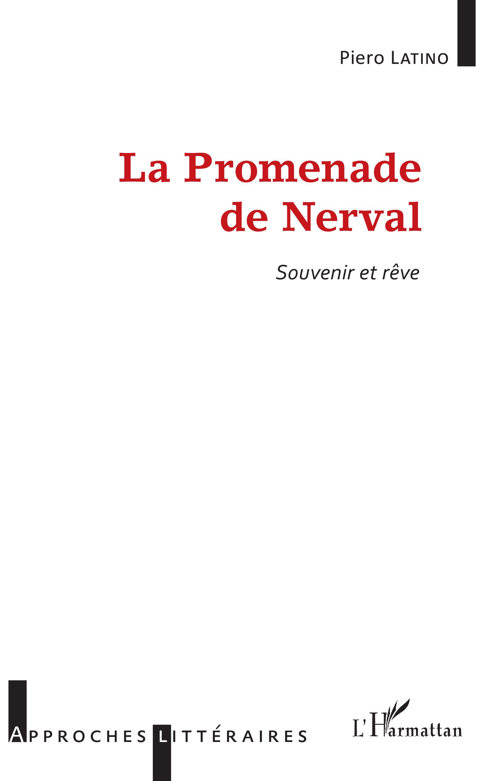 P. Latino, La Promenade de Nerval : souvenir et rêve