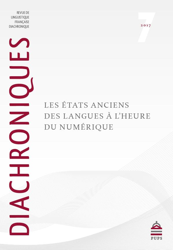Les états anciens des langues à l'heure du numérique (Diachroniques, n° 7)