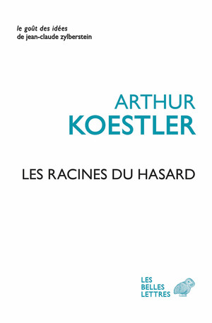 A. Koestler,Les Racines du hasard
