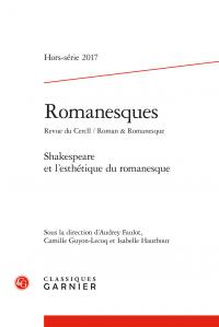 Shakespeare et l'esthétique du romanesque (Romanesques)