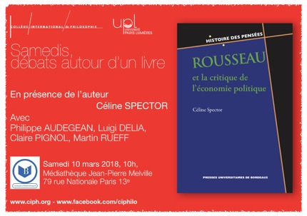 Table ronde autour de l'ouvrage Rousseau et la critique de l'économie politique de Céline Spector (Paris)