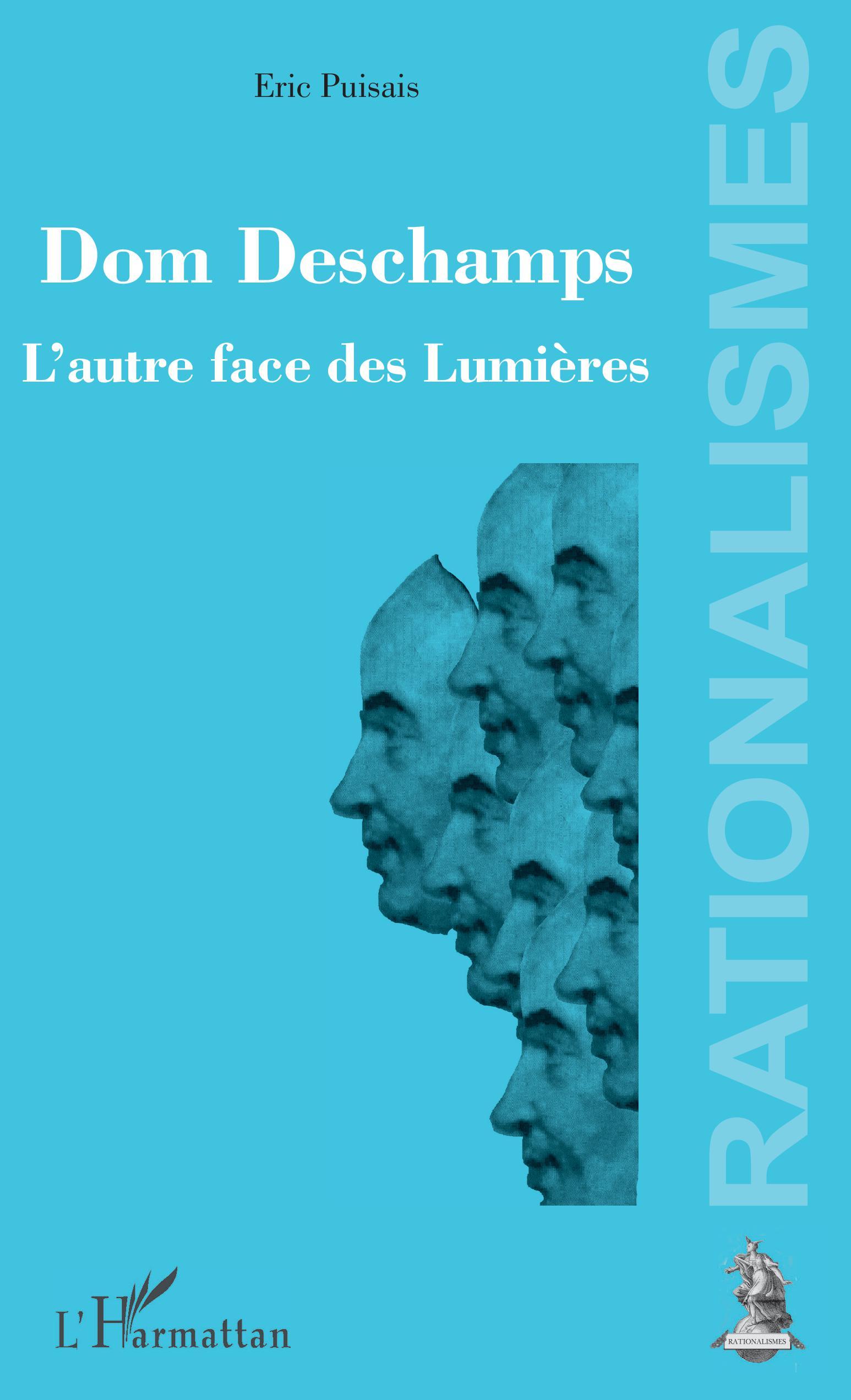 E. Puisais, Dom Deschamps - L'Autre face des Lumières