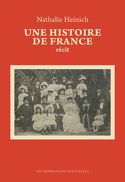 N. Heinich, Une histoire de France