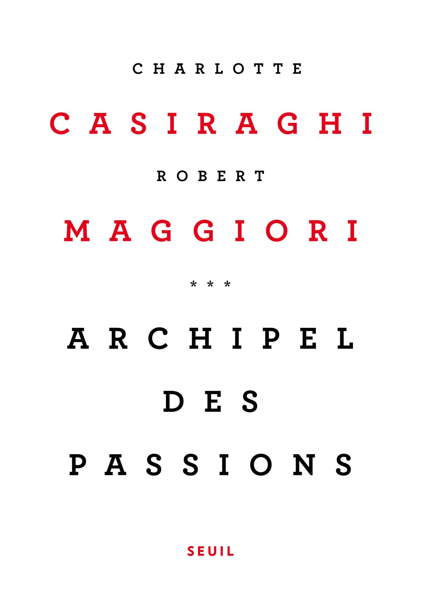C. Casiraghi, R. Maggiori, Archipel des passions