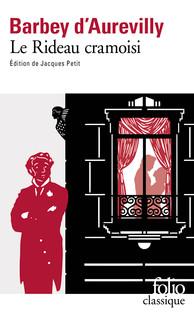 J. Barbey d'Aurevilly, Le Rideau cramoisi (éd. Jacques Petit)