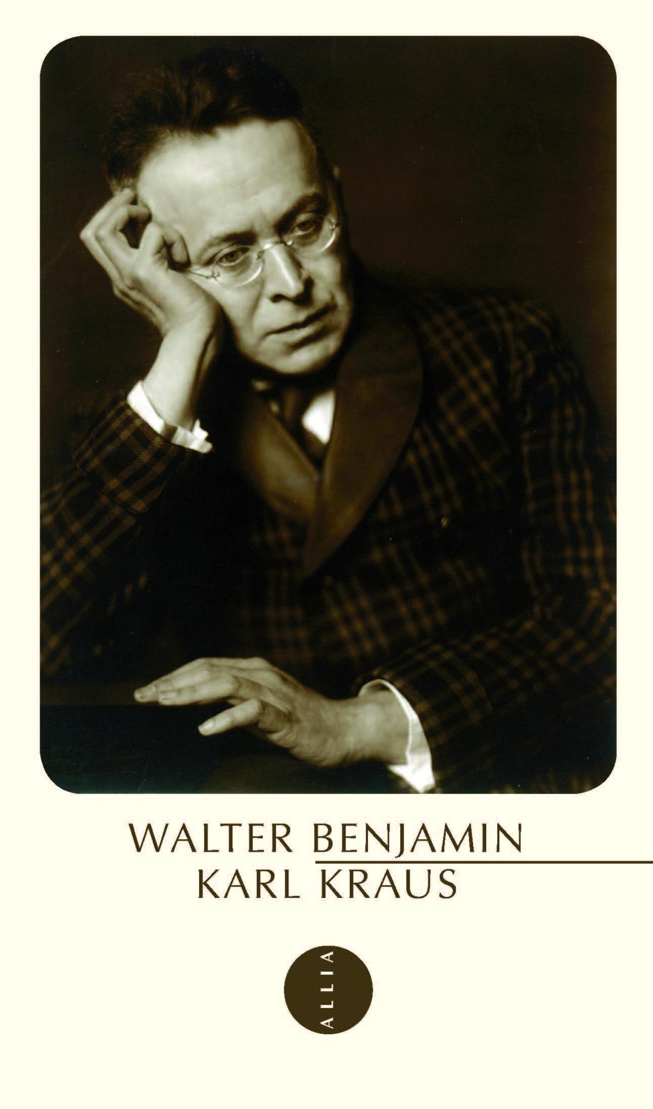 Walter Benjamin, Karl Kraus