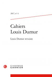 Cahiers Louis Dumur 2017, n° 4: «Louis Dumur revuiste»