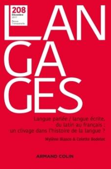 Langue parlée / langue écrite, du latin au français : un clivage dans l'histoire de la langue ? (Langages, n° 208)