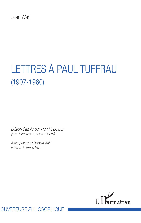 J. Wahl, Lettres à Paul Tuffrau (1907-1960)