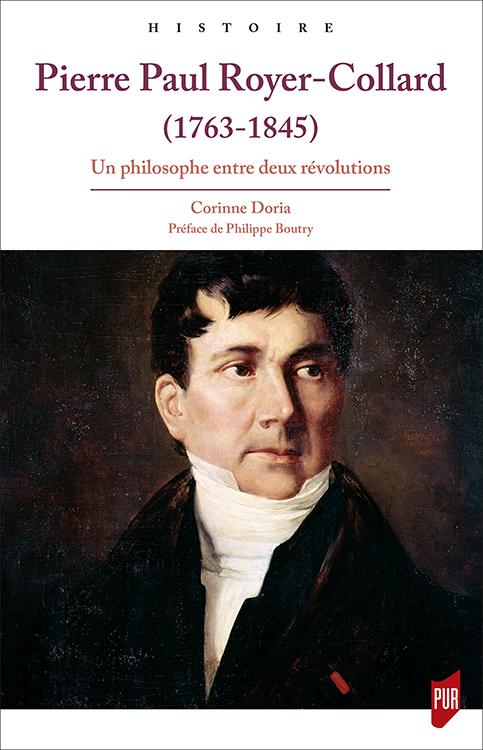 C. Doria, Pierre Paul Royer-Collard, un philosophe entre deux révolutions