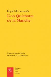 M. de Cervantès, Don Quichotte de la Manche (éd. de M. Bardon, trad. de L. Viardot)