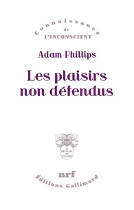 A. Phillips, Les plaisirs non défendus
