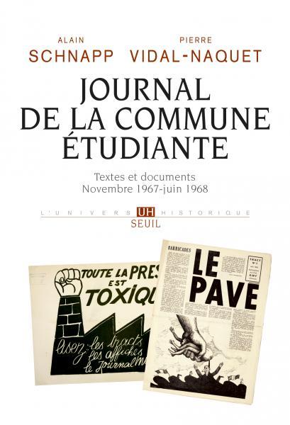 A. Schnapp, P. Vidal-Naquet, Journal de la commune étudiante