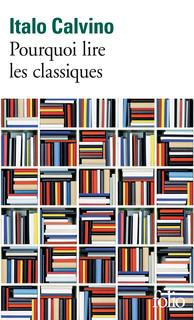 I. Calvino, Pourquoi lire les classiques