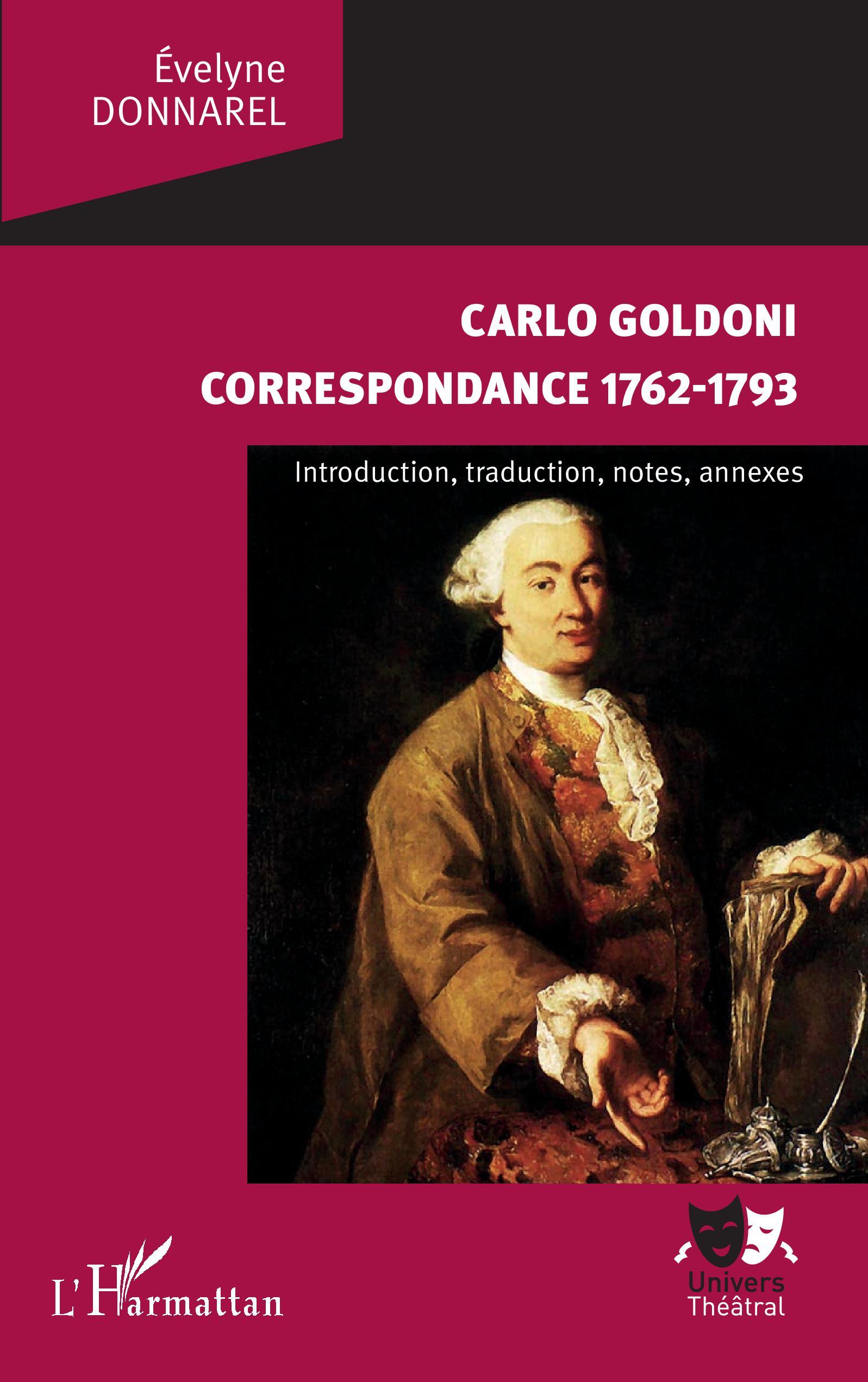 C. Goldoni, Correspondance 1762-1793