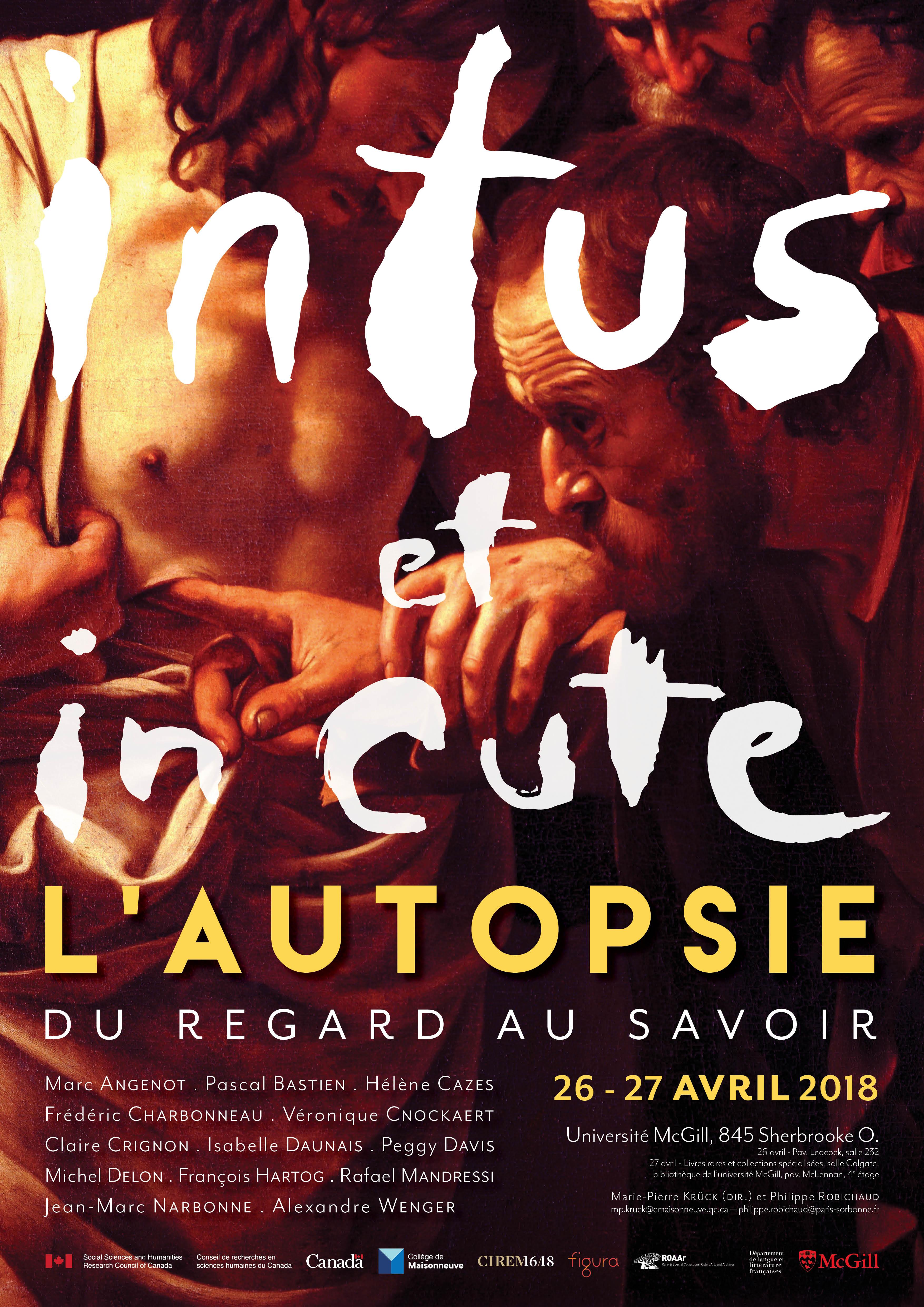 Intus et in cute. L'autopsie du regard au savoir (McGill, Montréal)
