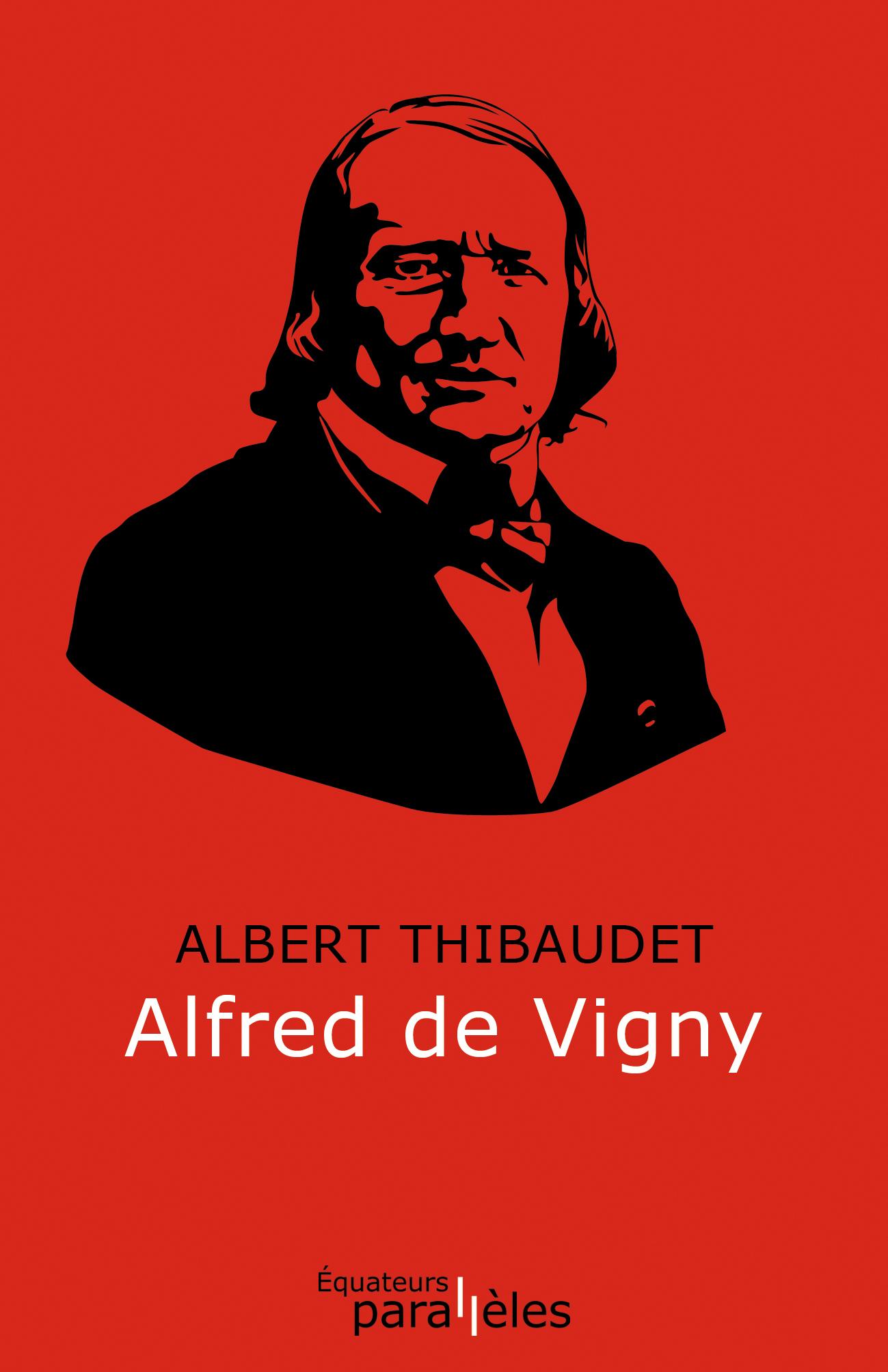 A. Thibaudet, Alfred de Vigny (inédit)