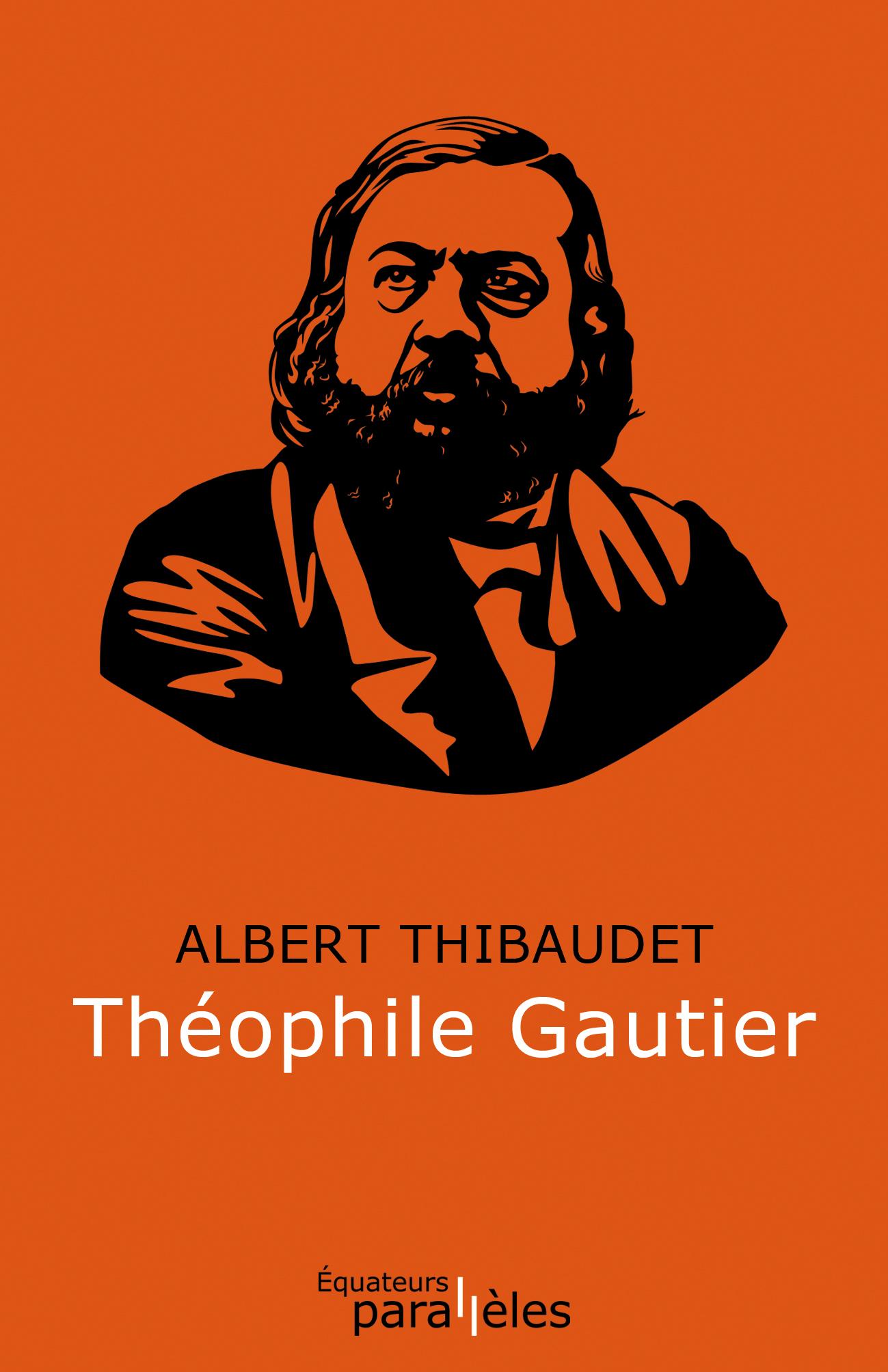 A. Thibaudet, Théophile Gautier (inédit)