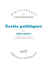 J. Dewey, Écrits politiques