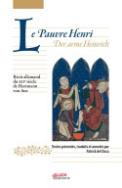 H. von Aue, Le Pauvre Henri. Récits allemands du XIIe s.