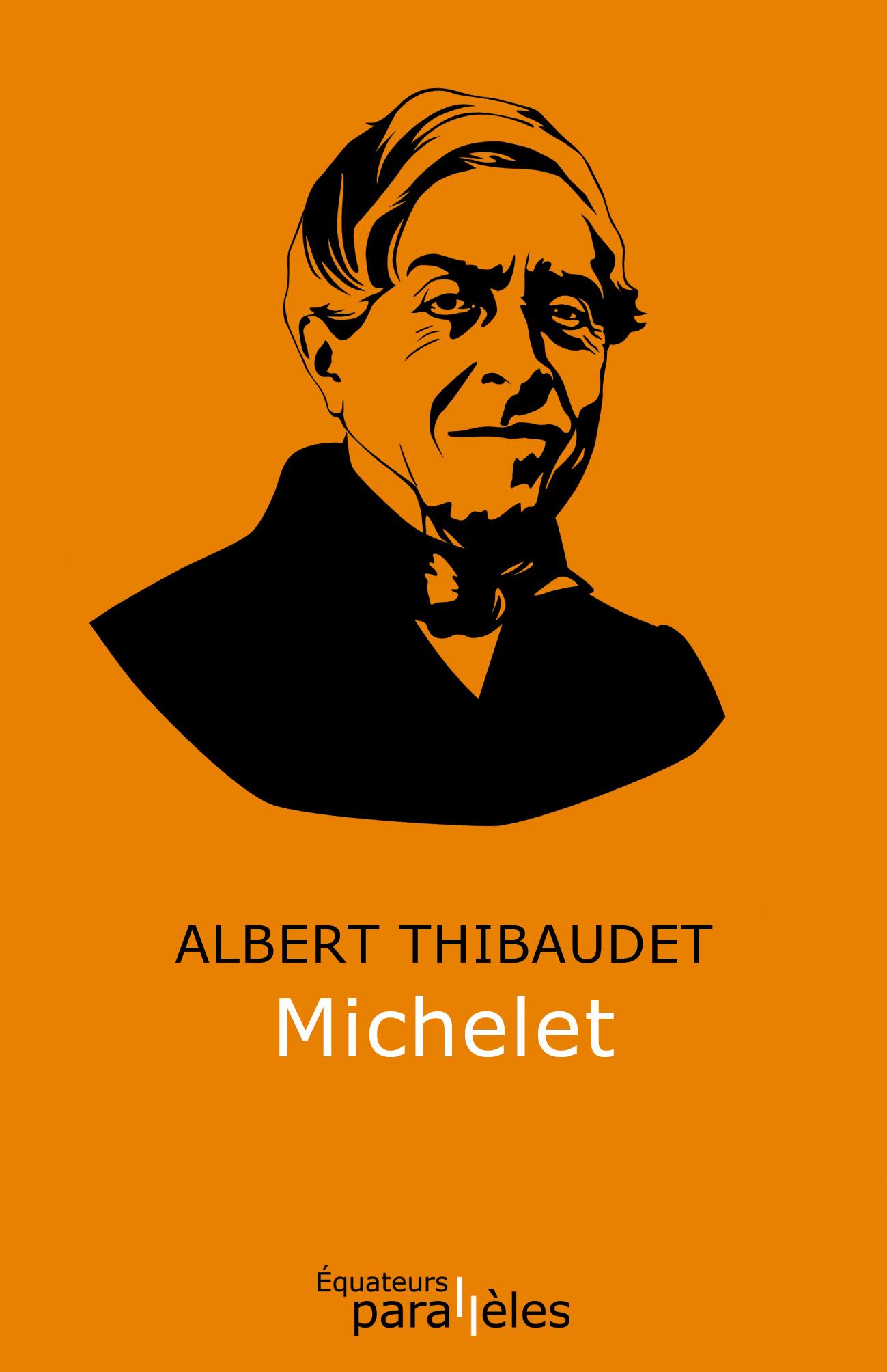 Thibaudet, Michelet (inédit)