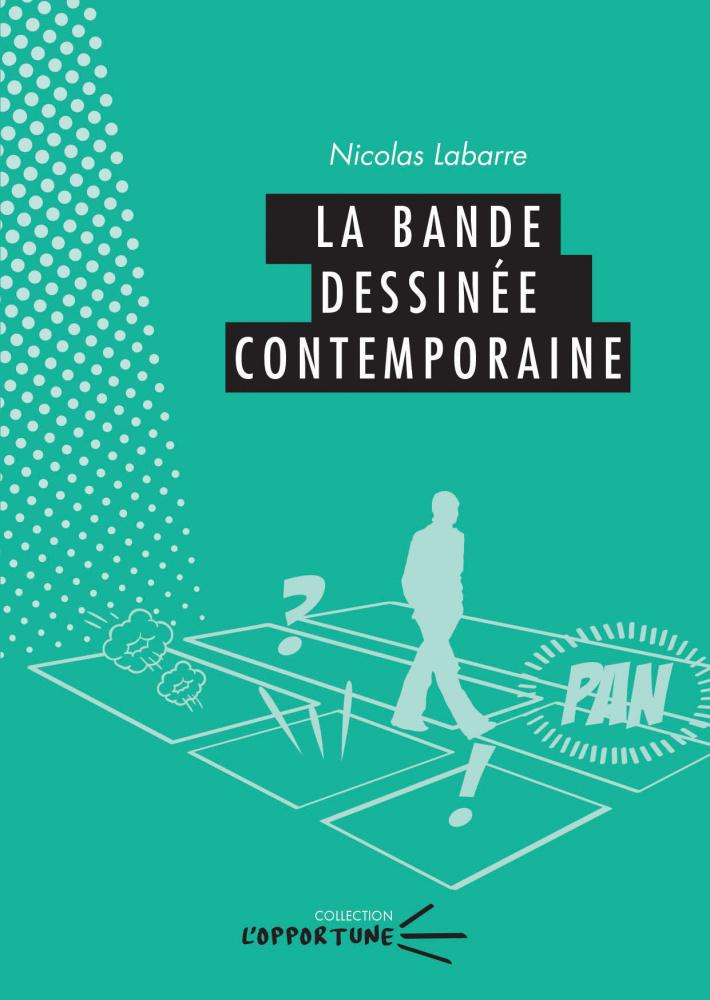 N. Labarre, La Bande dessinée contemporaine