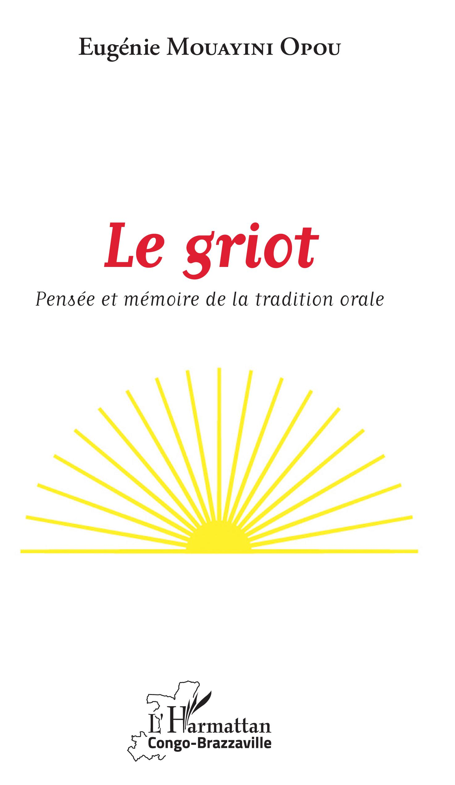 E. Mouayini Opou, Le Griot - Pensée et mémoire de la tradition orale