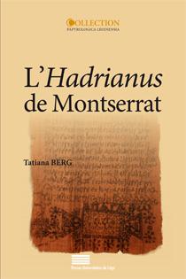 T. Berg, L'Hadrianus de Montserrat