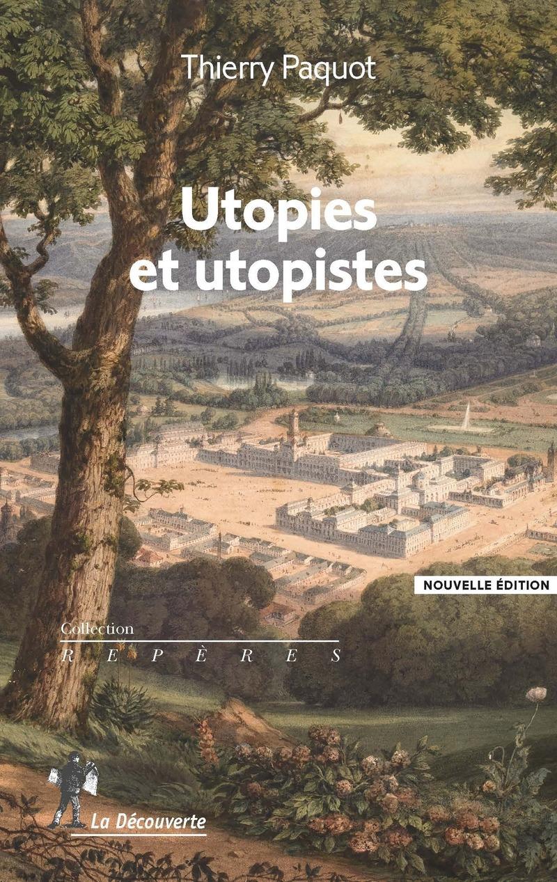 T. Paquot, Utopies et utopistes