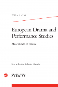 European Drama and Performance Studies, n° 10, Masculinité et théâtre (dir. S. Chaouche)